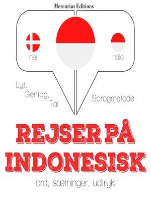 cover image of Rejser på indonesisk