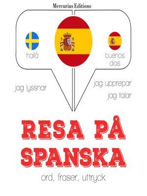 cover image of Resa på spanska