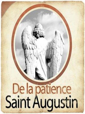 cover image of De la Patience de St Augustin