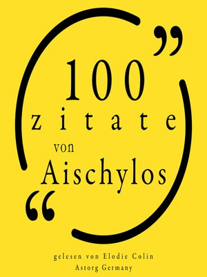 cover image of 100 Zitate aus Aischylos