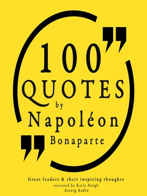 cover image of 100 Quotes by Napoleon Bonaparte