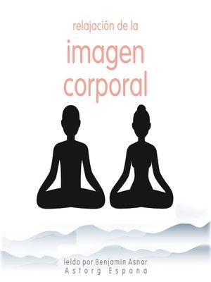 cover image of Relajación de la imagen corporal