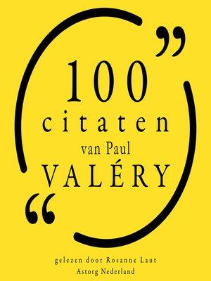 cover image of 100 citaten van Paul Valery