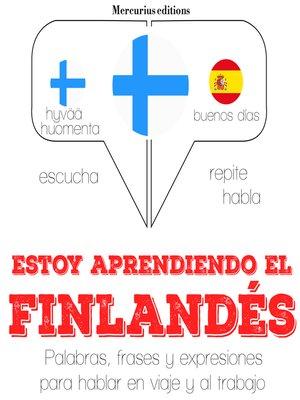 cover image of Estoy aprendiendo el finlandés