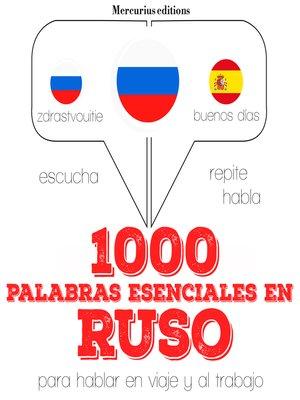 cover image of 1000 palabras esenciales en ruso