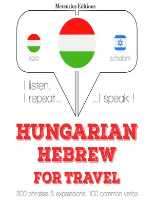 cover image of Hungarian-Hebrew: For travel