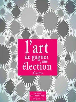 cover image of L'art de gagner une élection