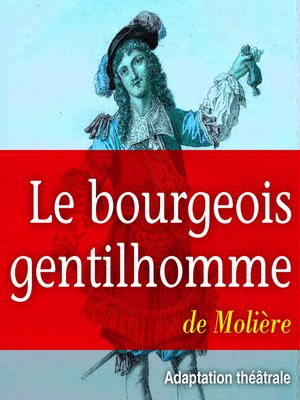 cover image of Le bourgeois gentilhomme