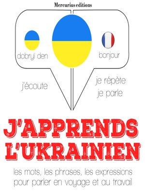 cover image of J'apprends l'ukrainien