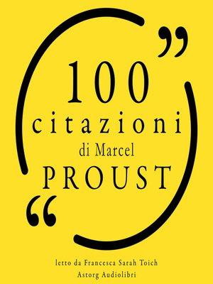 cover image of 100 citazioni di Marcel Proust