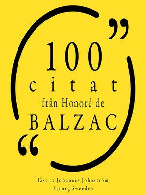 cover image of 100 citat från Honoré de Balzac