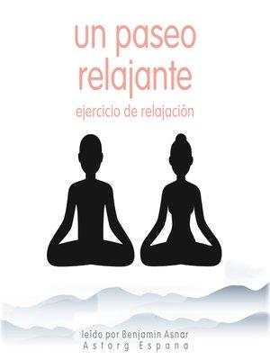 cover image of Un paseo relajante Ejercicio de relajación