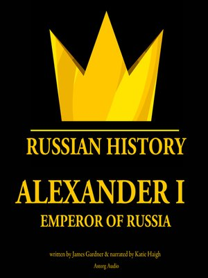 cover image of Alexander I, Emperor of Russia