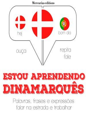 cover image of Estou aprendendo dinamarquês