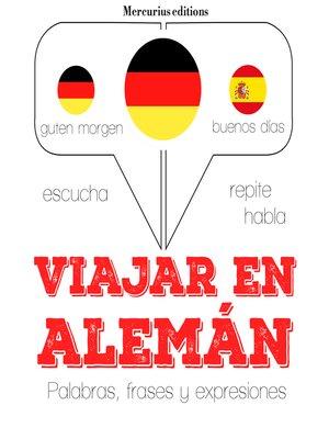 cover image of Viajar en alemán