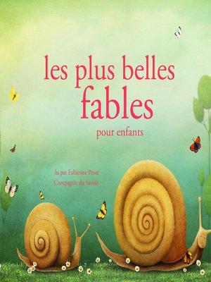 cover image of Les plus belles fables pour enfants