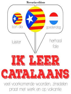cover image of Ik leer Catalaans