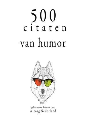 cover image of 500 citaten van humor