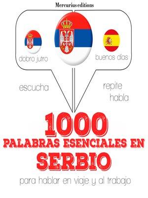 cover image of 1000 palabras esenciales en croatoserbio