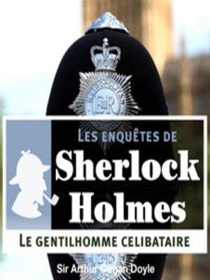 cover image of Le gentilhomme célibataire