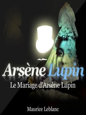 cover image of Le mariage d'Arsène Lupin