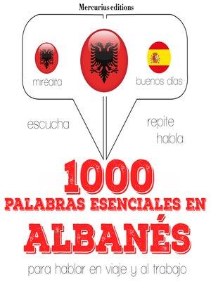 cover image of 1000 palabras esenciales en albanés