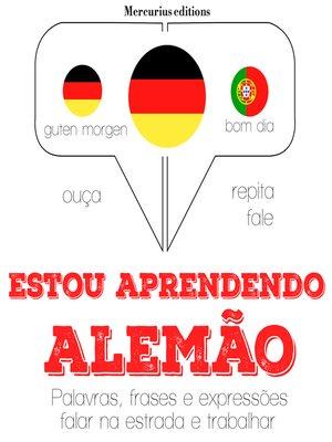 cover image of Estou aprendendo alemão