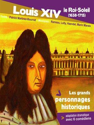 cover image of Louis 14, Roi de France