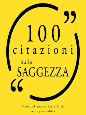 cover image of 100 citazioni di saggezza