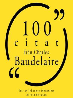 cover image of 100 citat från Charles Baudelaire
