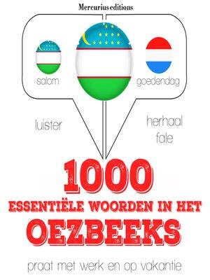 cover image of 1000 essentiële woorden in het Oezbeeks