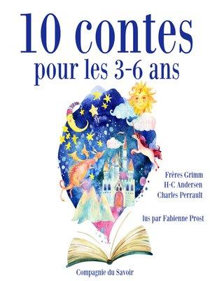 cover image of 10 contes pour les 3-6 ans