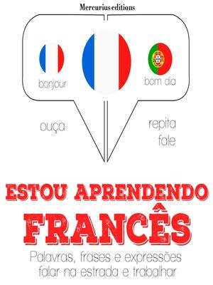 cover image of Estou aprendendo francês