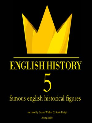 cover image of 5 Famous English Historical Figures
