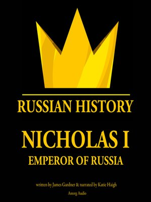 cover image of Nicholas I, Emperor of Russia