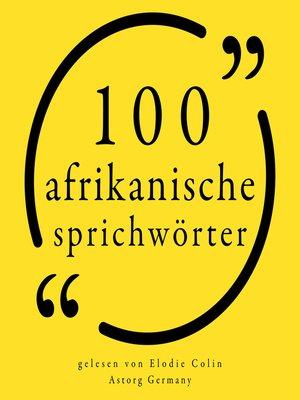 cover image of 100 afrikanische Sprichwörter