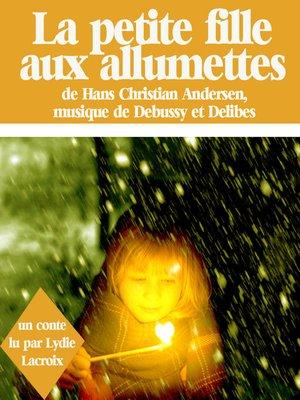 cover image of La petite fille aux allumettes