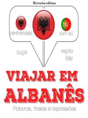 cover image of Viajar em albanês