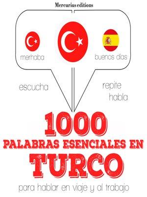 cover image of 1000 palabras esenciales en turco