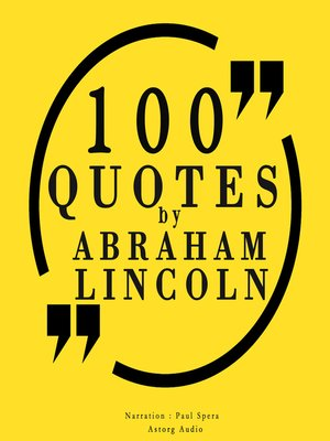cover image of 100 Quotes by Abraham Lincoln