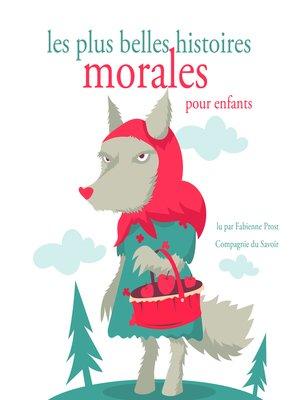 cover image of Les plus belles histoires morales