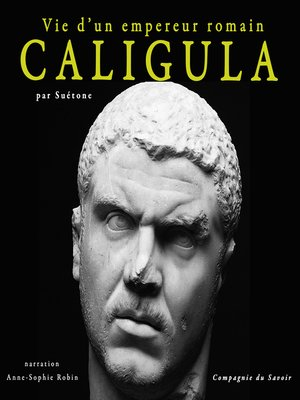 cover image of Caligula, vie d'un empereur romain