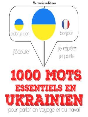 cover image of 1000 mots essentiels en ukrainien