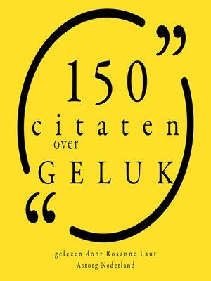 cover image of 100 citaten over geluk