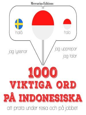 cover image of 1000 viktiga ord på indonesiska