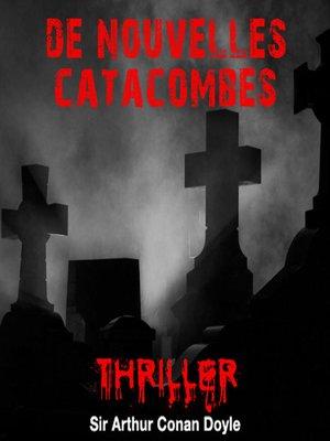 cover image of De nouvelles catacombes
