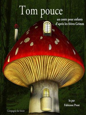 cover image of Tom Pouce des frères Grimm