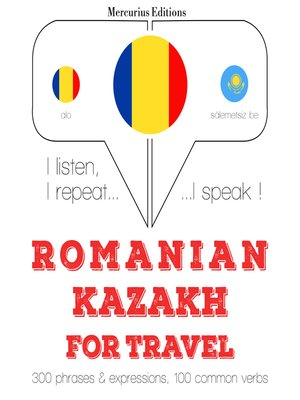 cover image of Romanian-Kazakh: For travel