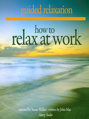 cover image of How to Relax at Work