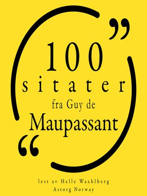 cover image of 100 sitater fra Guy de Maupassant